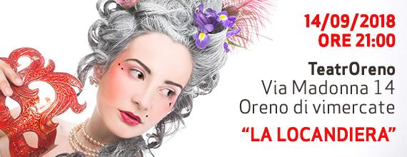 TeatrOreno – La locandiera – 14 Settembre 2018