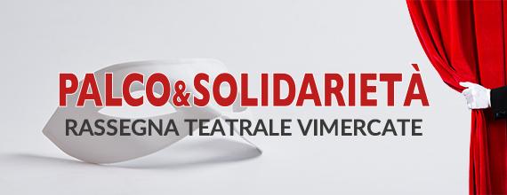 Seconda Rassegna Palco e Solidarietà