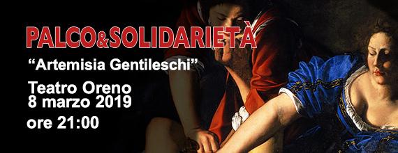 8 marzo 2019 Artemisia Gentileschi – Teatro Oreno