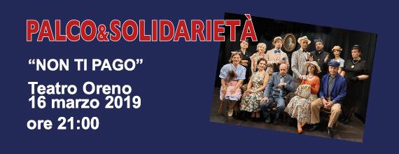 NON TI PAGO – 16 marzo ore 21 – Teatro Oreno